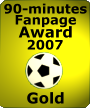 90-minutes - Gold Fanpage Award 2007