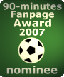 90-minutes - Fanpage Award 2007 - nominee