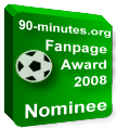 90-minutes.org - Fanpage Award 2008 - nominee